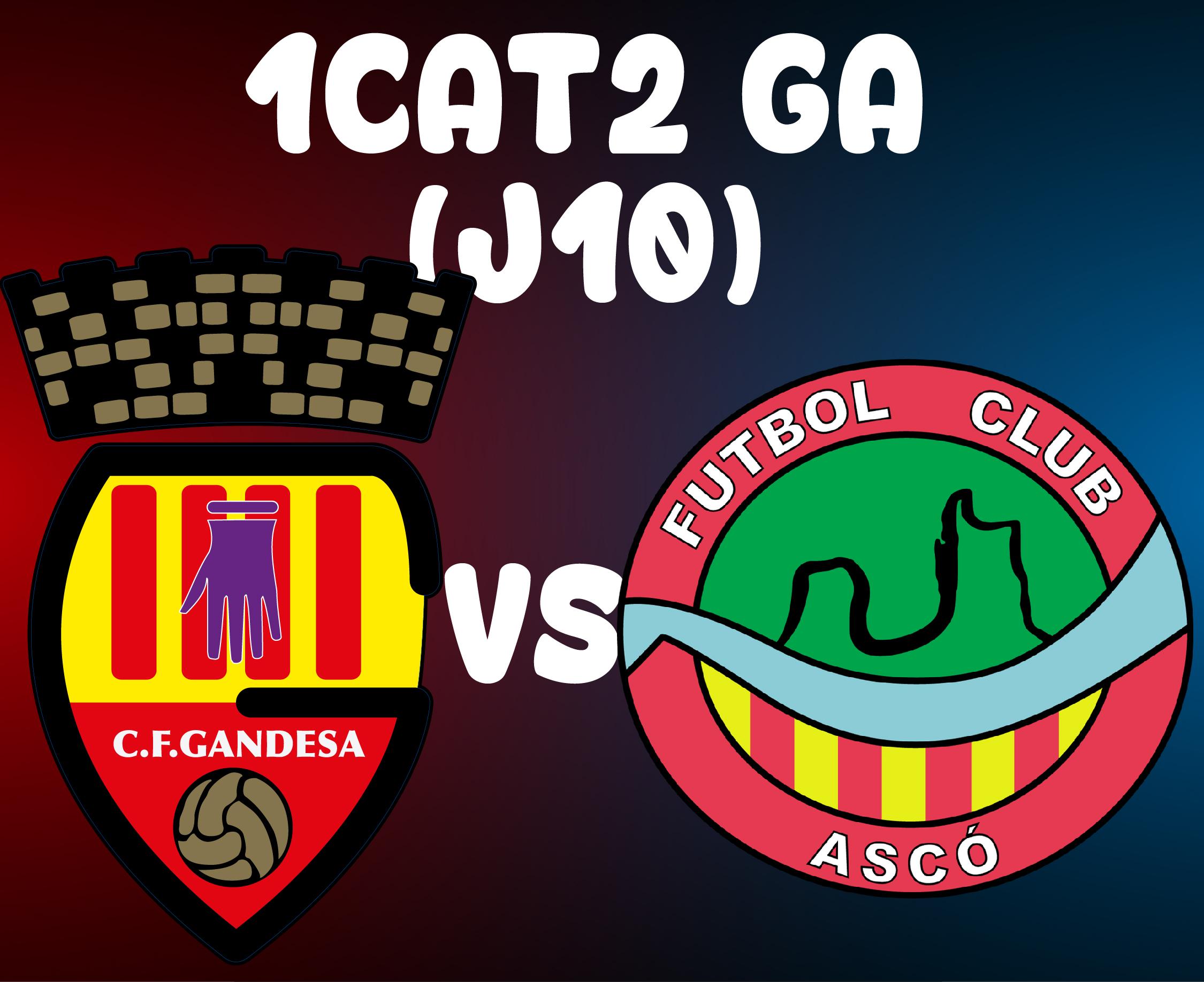 J10 > CF GANDESA (A) VS FC ASCÓ