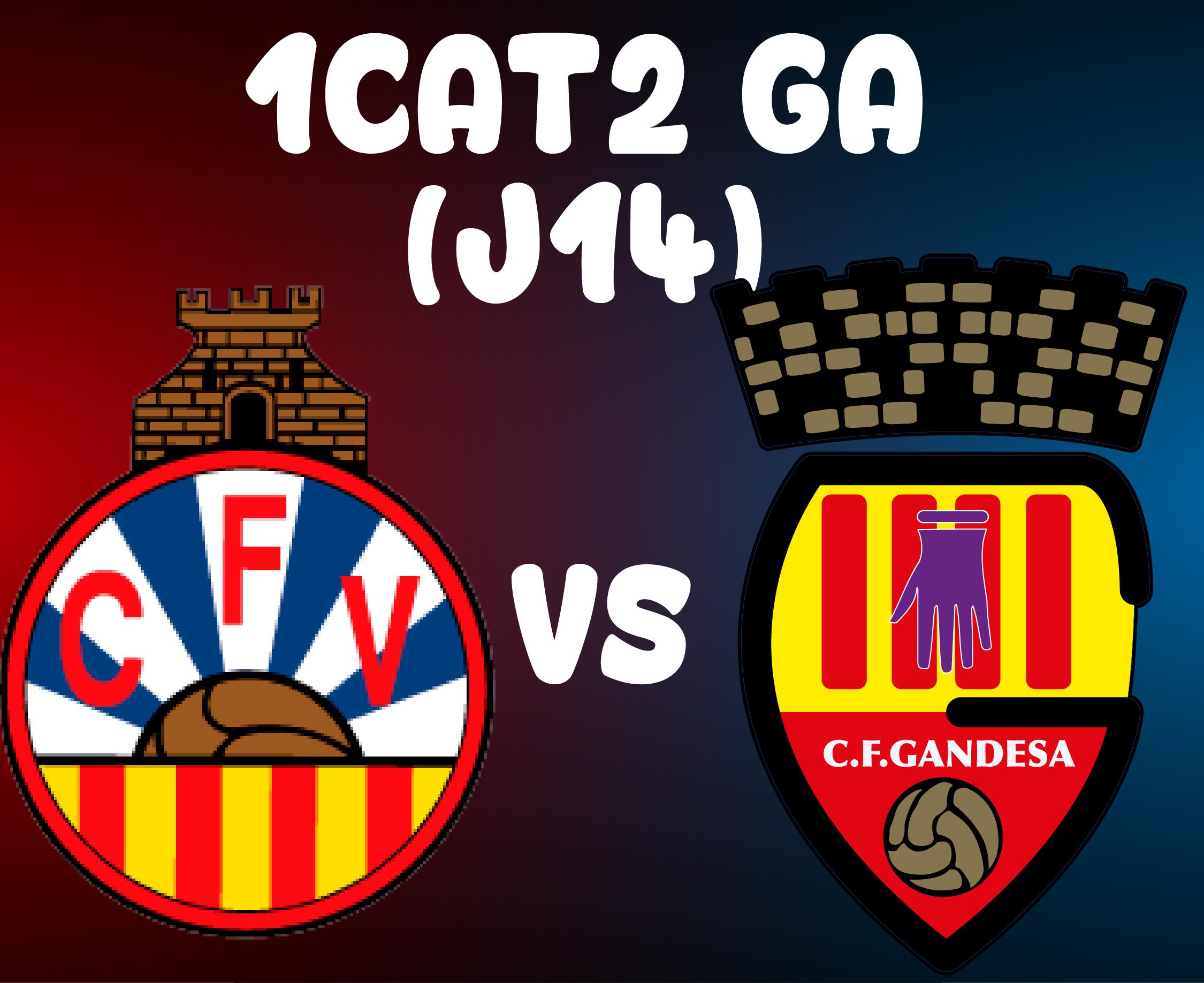 J14 > CF VILANOVA I LA GELTRÚ VS CF GANDESA (A)